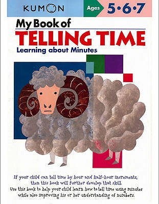 My Book Of Telling Time: Learning About Minutes - Kumon