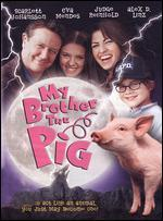 My Brother the Pig - Erik Fleming