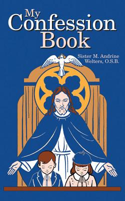 My Confession Book - Welters, M Andrine, Sr.