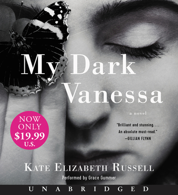 My Dark Vanessa Low Price CD - Russell, Kate Elizabeth, and Gummer, Grace (Read by)