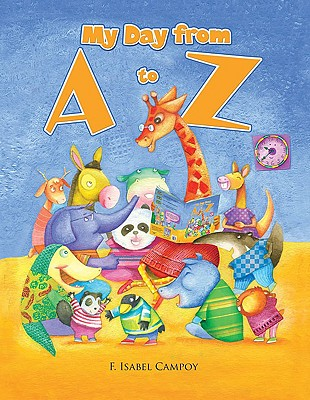 My Day from A to Z - Campoy, F Isabel