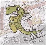 My Dinosaur Life [Clean]
