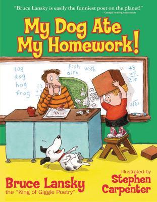 My Dog Ate My Homework - Lansky, Bruce