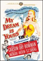 My Dream Is Yours - Michael Curtiz