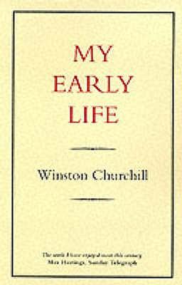 My Early Life - Churchill, Winston