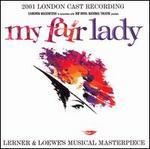My Fair Lady [2001 London Cast Recording]
