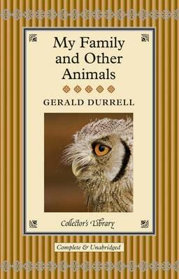 My Family and Other Animals - Durrell, Gerald, and Olney, Peter (Introduction by)