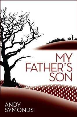 My Father's Son - Symonds, Andy
