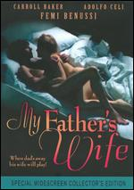 My Father's Wife - Andrea Bianchi