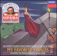 My Favorite Finales - Carlo Bergonzi (vocals); Cesare Siepi (vocals); Dora Carral (vocals); Elizabeth Harwood (vocals); Fernando Corena (bass);...