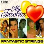 My Favorites: Fantastic Strings, Vol. 1-5