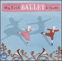 My First Ballet Album [ABC Classics] - Jane Sheldon (vocals)
