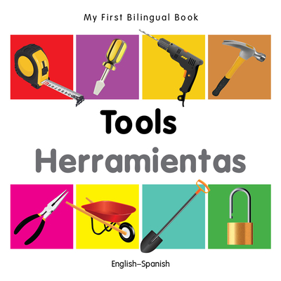 My First Bilingual Book-Tools (English-Spanish) - Milet Publishing