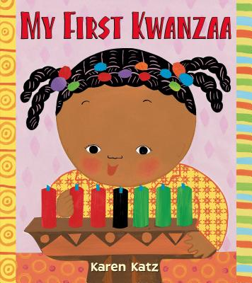 My First Kwanzaa - Katz, Karen