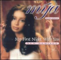 My First Night With You - Mya