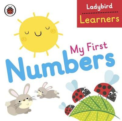 My First Numbers: Ladybird Learners -
