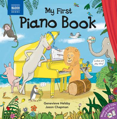 My First Piano Book - Helsby, Genevieve, and Chapman, Jason (Illustrator)