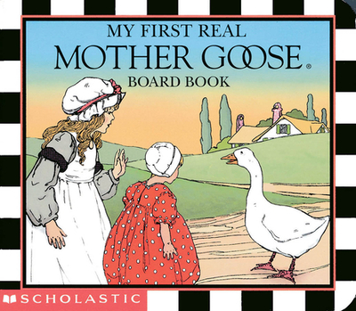 My First Real Mother Goose -