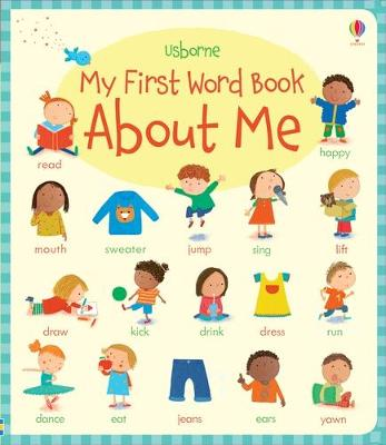 My First Word Book About Me - Young, Caroline