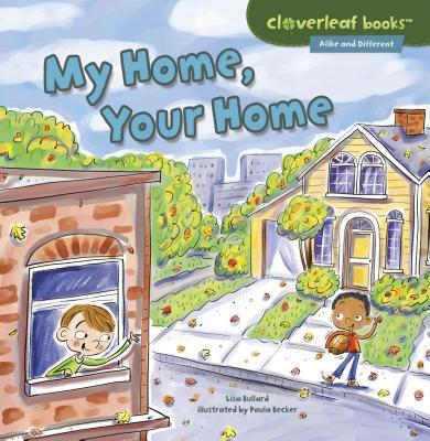 My Home, Your Home - Bullard, Lisa