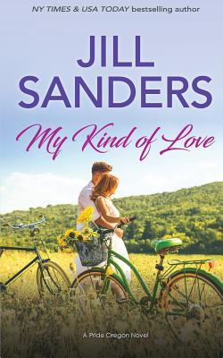 My Kind of Love - Sanders, Jill