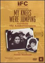 My Knees Were Jumping: Remembering the Kindertransports - Melissa Hacker