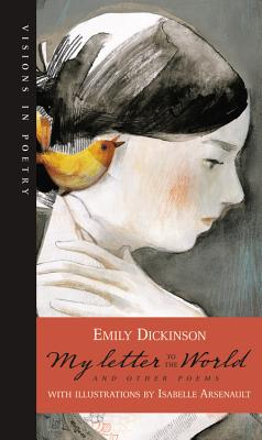 My Letter to the World and Other Poems - Dickinson, Emily