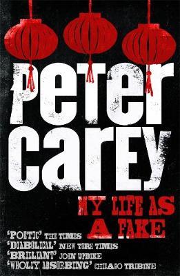 My Life as a Fake - Carey, Peter