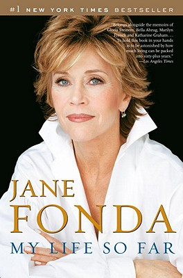 My Life So Far - Fonda, Jane