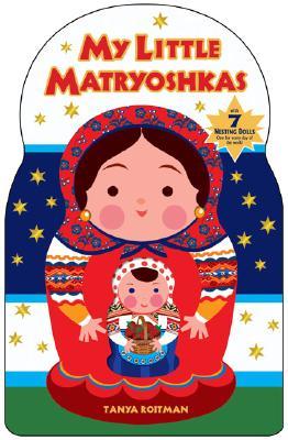 My Little Matryoshkas - Roitman, Tanya
