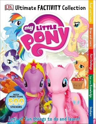 My Little Pony Ultimate Factivity Collection - DK