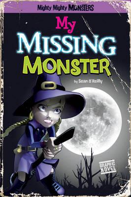 My Missing Monster - O'Reilly, Sean