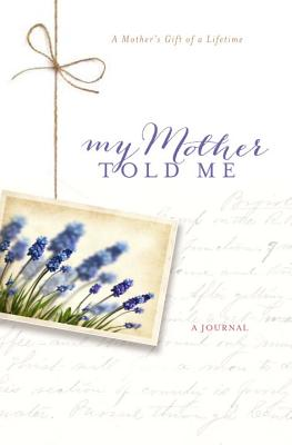 My Mother Told Me - Sparrman, Bonnie