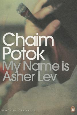 My Name is Asher Lev - Potok, Chaim
