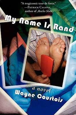 My Name Is Rand - Courtois, Wayne