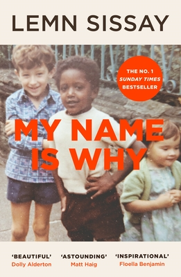 My Name Is Why - Sissay, Lemn
