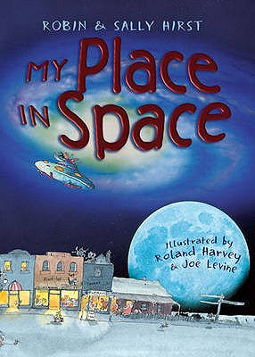 My Place in Space - Hirst, Robin, and Hirst, Sally