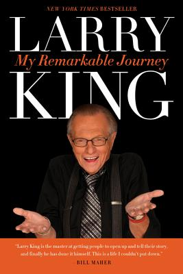 My Remarkable Journey - King, Larry