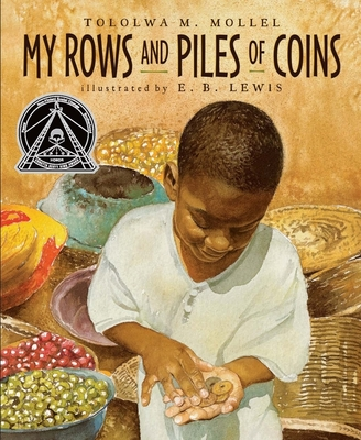 My Rows and Piles of Coins - Mollel, Tololwa M