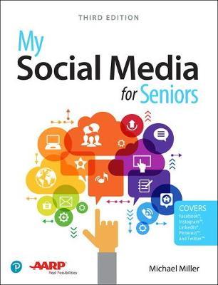 My Social Media for Seniors - Miller, Michael