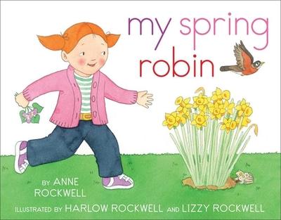 My Spring Robin - Rockwell, Anne