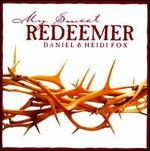 My Sweet Redeemer