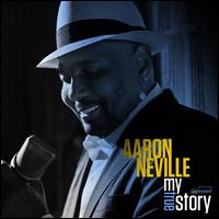 My True Story - Aaron Neville