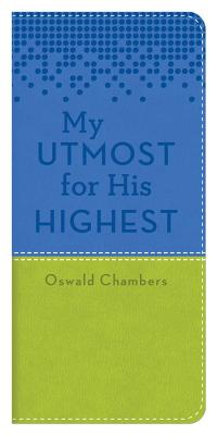 My Utmost for His Highest Blue/Green - Chambers, Oswald