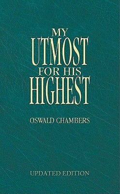 My Utmost for His Highest - Updated - Chambers, Oswald