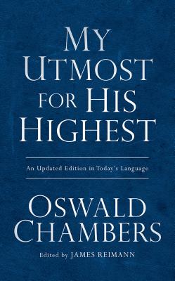 My Utmost for His Highest - Chambers, Oswald