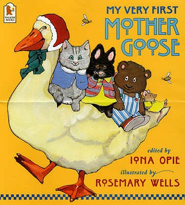 My Very First Mother Goose - Opie, Iona
