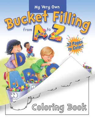 My Very Own Bucket Filling from A to Z Coloring Book - McCloud, Carol, and Butzke, Caryn