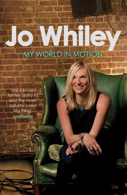 My World in Motion - Whiley, Jo
