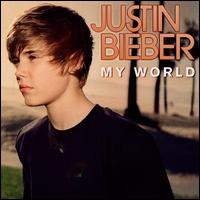 My World - Justin Bieber